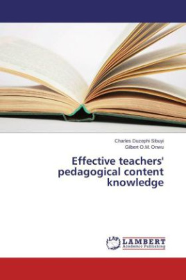 Effective teachers' pedagogical content knowledge