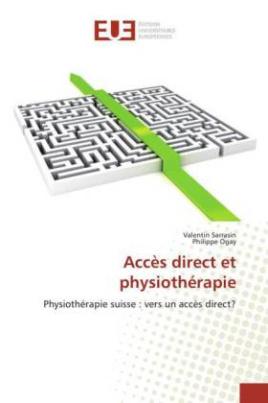 Accès direct et physiothérapie
