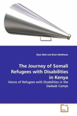 The Journey of Somali Refugees with Disabilities in Kenya