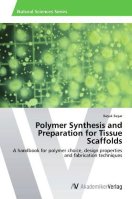 Polymer Synthesis and Preparation for Tissue Scaffolds