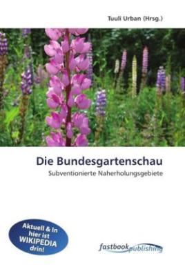Die Bundesgartenschau
