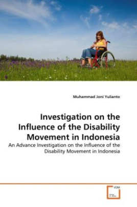 Investigation on the Influence of the Disability Movement in Indonesia