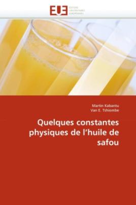 Quelques constantes physiques de l'huile de safou