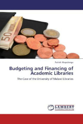 Budgeting and Financing of Academic Libraries