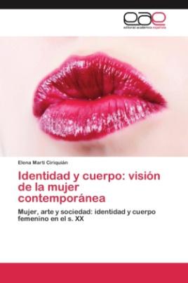 Identidad y cuerpo: visión de la mujer contemporánea