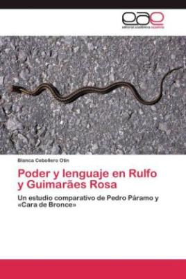 Poder y lenguaje en Rulfo y Guimarães Rosa