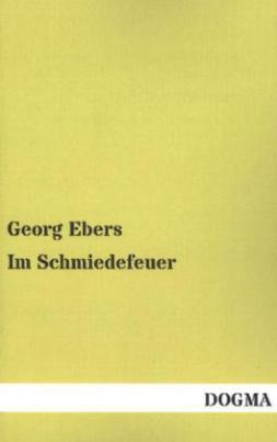 Im Schmiedefeuer. Bd.2