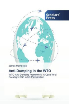 Anti-Dumping in the WTO