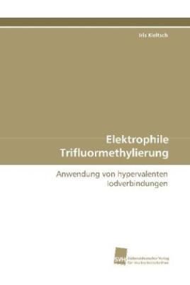 Elektrophile Trifluormethylierung