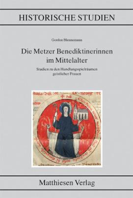 Die Metzer Benediktinerinnen