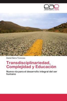 Transdisciplinariedad, Complejidad y Educación