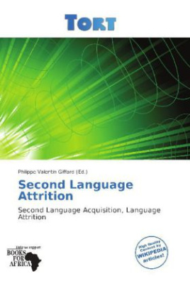 Second Language Attrition