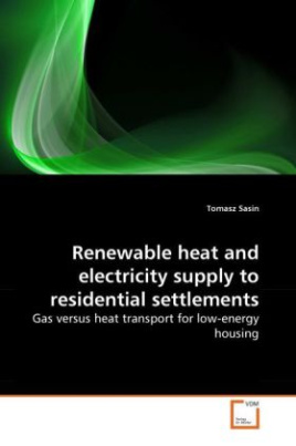 Renewable heat and electricity supply to residential settlements