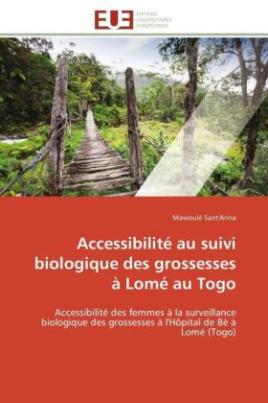 Accessibilité au suivi biologique des grossesses à Lomé au Togo