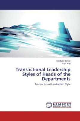 Transactional Leadership Styles of Heads of the Departments