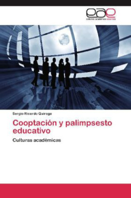 Cooptación y palimpsesto educativo