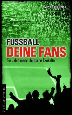 Fussball, deine Fans