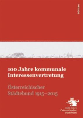 100 Jahre kommunale Interessenvertretung