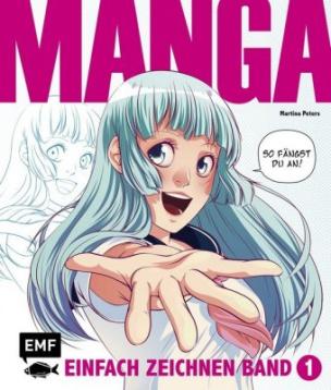Manga einfach zeichnen. Bd.1