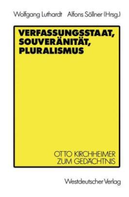 Verfassungsstaat, Souveränität, Pluralismus