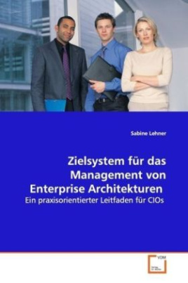 Zielsystem für das Management von  Enterprise Architekturen