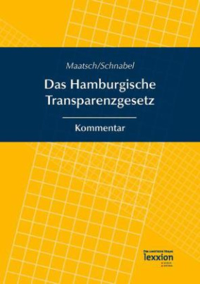 Das Hamburgische Transparenzgesetz, Kommentar