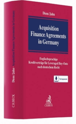 Acquisitions Finance Agreements in Germany, m. CD-ROM