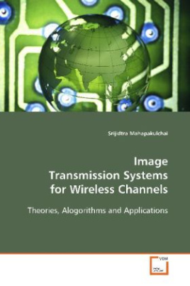 Image Transmission Systems for Wireless Channels