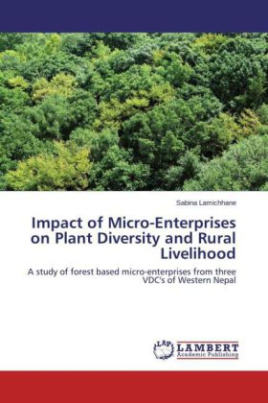 Impact of Micro-Enterprises on Plant Diversity and Rural Livelihood