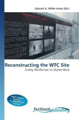 Reconstructing the WTC Site