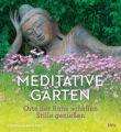 Meditative Gärten