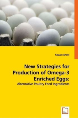 New Strategies for Production of Omega-3 Enriched Eggs: