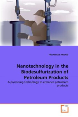 Nanotechnology in the Biodesulfurization of Petroleum Products