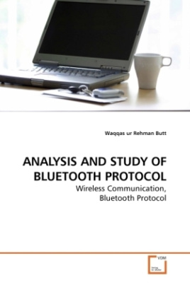 ANALYSIS AND STUDY OF BLUETOOTH PROTOCOL