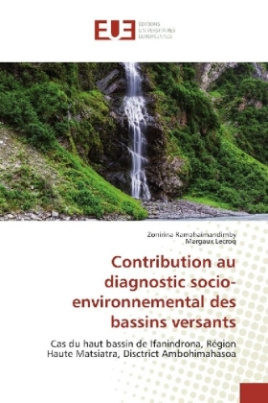 Contribution au diagnostic socio-environnemental des bassins versants