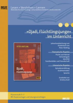"""""""Djadi, Flüchtlingsjunge"""" im Unterricht"""