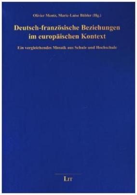 Deutsch-französische Beziehungen im europäischen Kontext