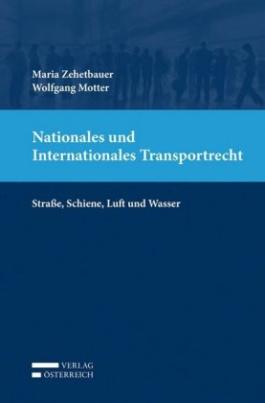Nationales und Internationales Transportrecht