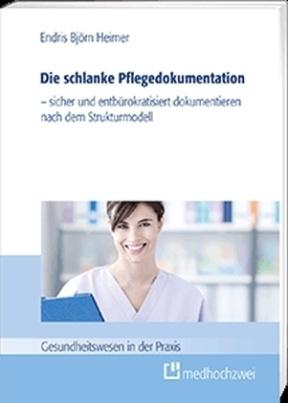 Die schlanke Pflegedokumentation