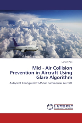 Mid - Air Collision Prevention in Aircraft Using Glare Algorithm