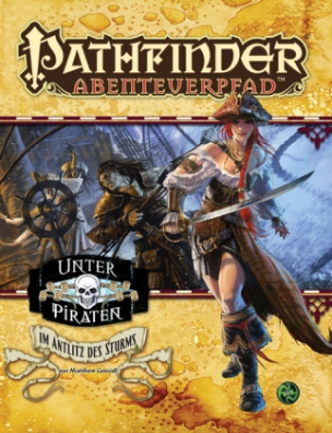 Pathfinder Chronicles, Unter Piraten. Tl.3