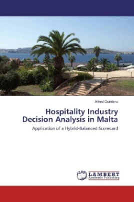 Hospitality Industry Decision Analysis in Malta