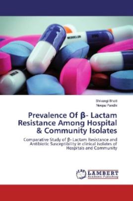 Prevalence Of _- Lactam Resistance Among Hospital & Community Isolates