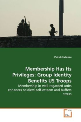 Membership Has Its Privileges: Group Identity  Benefits US Troops