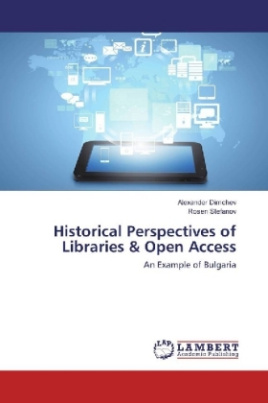 Historical Perspectives of Libraries & Open Access