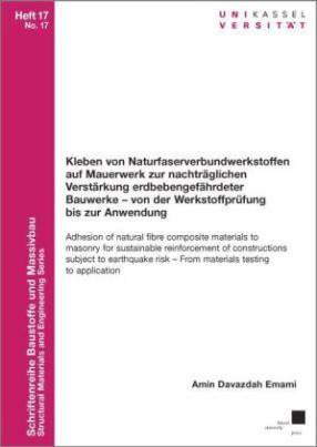 Kleben von Naturfaserverbundwerdstoffen auf Mauerwerk zur nachträglichen Verstärkung erdbebengefährdeter Bauwerke