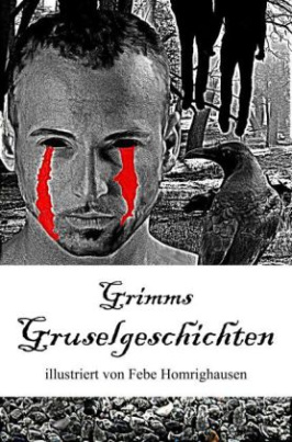 Grimms Gruselgeschichten
