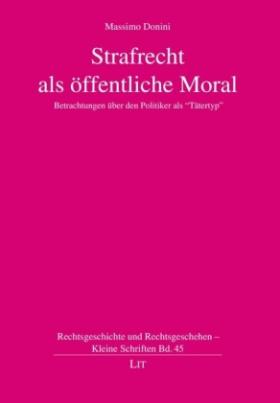 Strafrecht und öffentliche Moral
