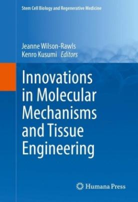 Innovations in Molecular Mechanisms and Tissue Engineering