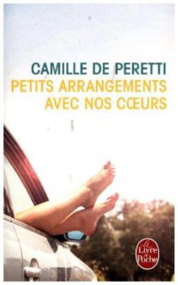Petits arrangements avec nos coeurs. Die kleinen Arrangements unserer Herzen, französische Ausgabe